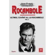 Rocambole 21 - Ultimul cuvant a lui Rocambole 3 - Clubul nobililor+Frumoasa gradinareasa/Ponson du Terrail