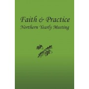 Faith and Practice, Paperback