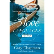 The 5 Love Languages for Men: Tools for Making a Good Relationship Great, Paperback/Gary D. Chapman