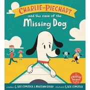 Charlie Piechart and the Case of the Missing Dog, Hardcover/Marilyn Sadler