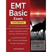 EMT Basic Exam Textbook: Emt-B Test Study Guide Book & Practice Test Questions for the National Registry of Emergency Medical Technicians (Nrem, Paperback/Test Prep Books