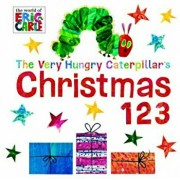 The Very Hungry Caterpillar's Christmas 123, Hardcover/Eric Carle