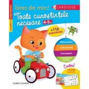 ISTET DE MIC - TOATE CUNOSTINTELE NECESARE 4-5 ANI - CORINT (JUN981)