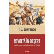 Revolta In Desert - T.E. Lawrence