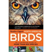 Reader's Digest Book of North American Birds: An Illustrated Guide to More Than 600 Species, Paperback