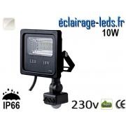 Projecteur LED extérieur 10w IP66 détecteur de présence Blanc naturel 230v