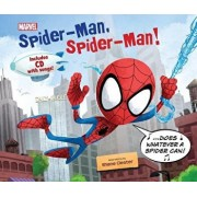 Spider-Man, Spider-Man!: Includes CD with Song!, Hardcover/Disney Book Group
