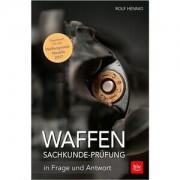 Buch: Die Waffen-Sachkunde-Prüfung