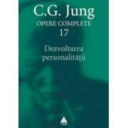 Opere Complete. vol. 17: Dezvoltarea personalitatii