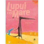 Lupul cel mare si lupul cel mic - Nadine Brun-Cosme Olivier Tallec