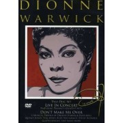 Dionne Warwick - Live in Concert / Don't Make Me Over (0825646316724) (2 DVD)