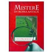 PUBLIUS AURELIUS. UN DETECTIV IN ROMA ANTICA. VOL.4.CUI PRODEST?