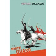 Vintage Books The White Guard - Mikhail Bulgakov
