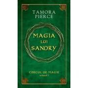 Magia lui Sandry, Cercul de magie, Vol. 1/Tamora Pierce