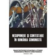 Nesupunere si contestare in Romania comunista. Anuarul Institutului de Investigare a Crimelor Comunismului si Memoria Exilului Romanesc. Volumul X, 2015/***