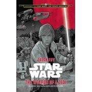 Journey to Star Wars: The Force Awakens the Weapon of a Jedi: A Luke Skywalker Adventure, Hardcover