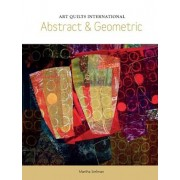 Art Quilts International: Abstract & Geometric, Paperback