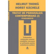 Tratat de psihanaliza contemporana (Vol. I)