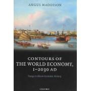Contours of the World Economy 1-2030 AD - Essays in Macro-economic History (9780199227204)