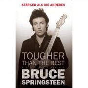 Bosworth Music Bruce Springsteen: Tougher Than The Rest