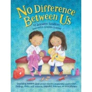 No Difference Between Us by Jayneen Sanders