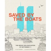 Saved by the Boats: The Heroic Sea Evacuation of September 11, Hardcover