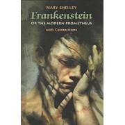 Frankenstein - Or, the Modern Prometheus, Paperback/Mary Wollstonecraft Shelley