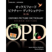 Oxford Picture Dictionary English-Japanese: Bilingual Dictionary for Japanese Speaking Teenage and Adult Students of English, Paperback/Jayme Adelson-Goldstein