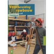 Fundament voorbereiding ruwbouw praktijkboek (ingenaaid)