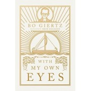 With My Own Eyes, Paperback/Bo Giertz
