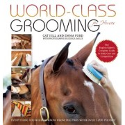 World-Class Grooming and Care for Horses: The Complete Resource for English Riders