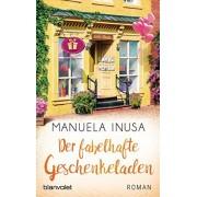 Manuela Inusa - Der fabelhafte Geschenkeladen: Roman (Valerie Lane, Band 5) - Preis vom 02.04.2020 04:56:21 h