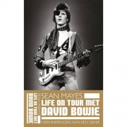 Life on Tour met David Bowie - Sean Mayes