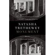 Monument: Poems New and Selected, Paperback/Natasha Trethewey