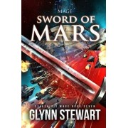 Sword of Mars, Paperback/Glynn Stewart