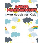 Anger Management Workbook for Kids: 55 Activities to Help Kids Stay Calm and Make Better Choices When They Feel Mad, Paperback/Shirley L. Maguire