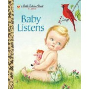 LGB Baby Listens by Esther Wilklin