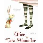 Alice in Tara Minunilor - Povesti ilustrate