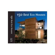 150 Best Eco House Ideas (Serrats Marta)(Cartonat) (9780061968792)