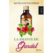 La Amante de Gardel, Paperback/Mayra Santos-Febres