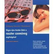 Végre újra tisztán látni a raszterszemüveg segítségével - könyv + ajándék raszter szemüveg