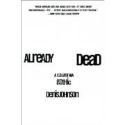 Already Dead: A California Gothic, Paperback