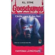 Goosebumps - Fantoma latratoare - R.L. Stine