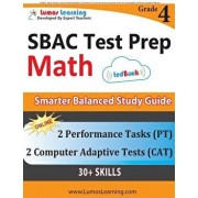 Sbac Test Prep: 4th Grade Math Common Core Practice Book and Full-Length Online Assessments: Smarter Balanced Study Guide with Perform, Paperback/Lumos Learning