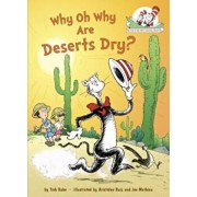 Why Oh Why Are Deserts Dry', Hardcover/Tish Rabe