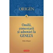 Omilii si adnotari la Geneza. Editie bilingva (eBook)