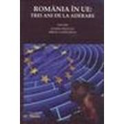 România în U.E.: trei ani de la aderare (Ed. Limes).