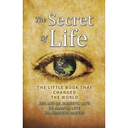 The Secret of Life: The Little Book That Changed the World, Paperback/Robert S. Love