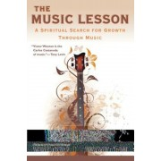 The Music Lesson: A Spiritual Search for Growth Through Music, Paperback