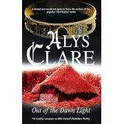 Out of the Dawn Light par Clare & Alys